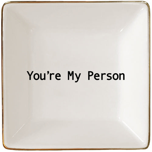 You're My Person Jewelry Tray