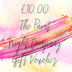 The Paint Night Company Gift Voucher £10