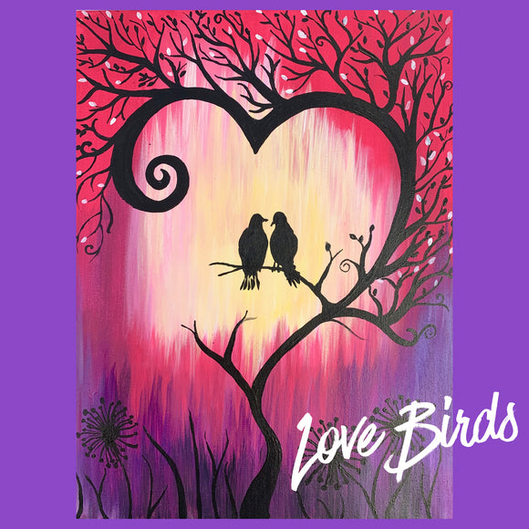 FEBRUARY LOVEBIRDS - ZOOM Paint Night THURSDAY 11TH FEB 2021
