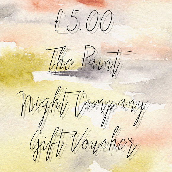 The Paint Night Company Gift Voucher £5