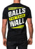 Balls to the Wall - Black/Yellow Tee