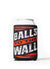 Balls to the Wall Koozie