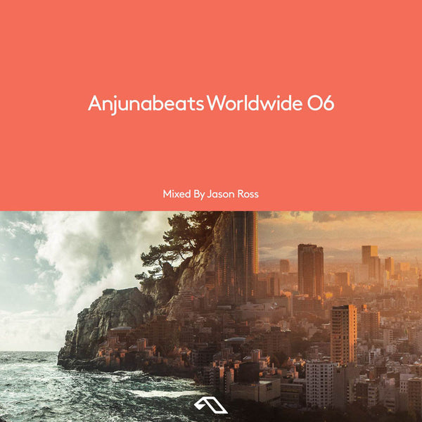 Anjunabeats Worldwide 06 - mixed by Jason Ross CD