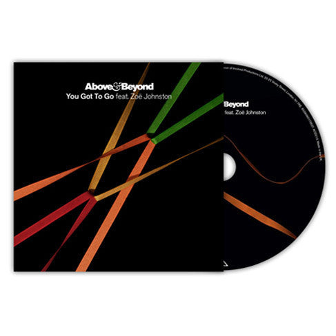 Above & Beyond feat. Zoe Johnston - 'You Got To Go' CD Single