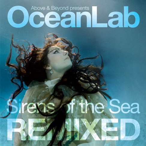 Above & Beyond pres. Oceanlab - Sirens Of The Sea Remixed CD