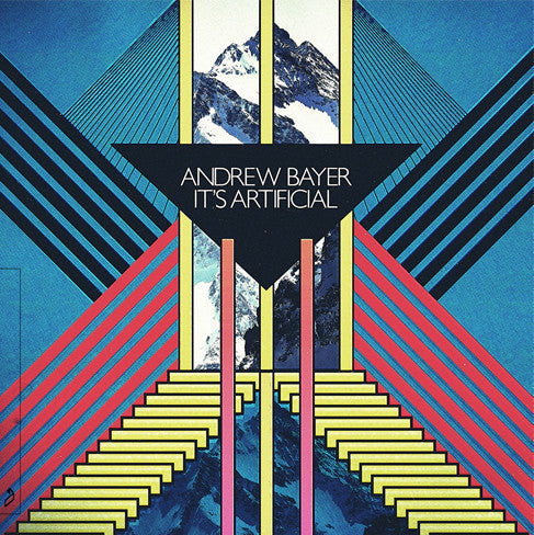 Andrew Bayer - It's Artificial CD
