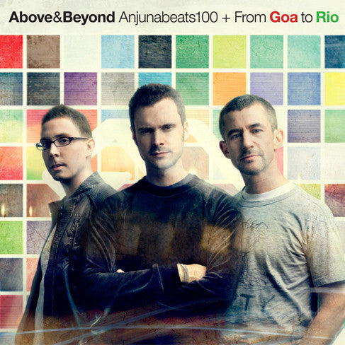 Anjunabeats 100 + From Goa To Rio (Mixed By Above & Beyond) CD