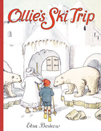 Ollie's Ski Trip Mini Edition by Elsa Beskow
