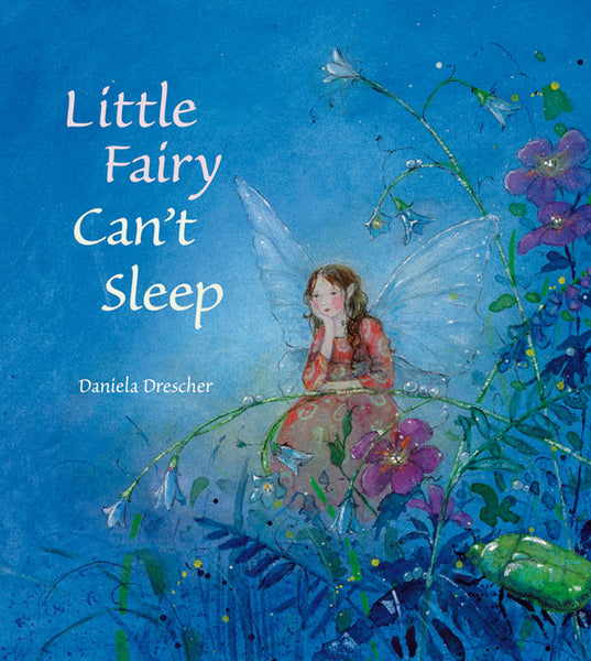 Little Fairy Can't Sleep, Daniela Drescher