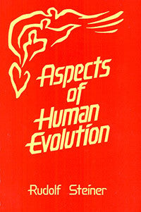 Aspects of Human Evolution by Rudolf Steiner