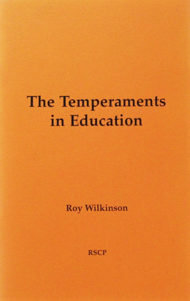 The Temperaments in Education, by Roy Wilkinson