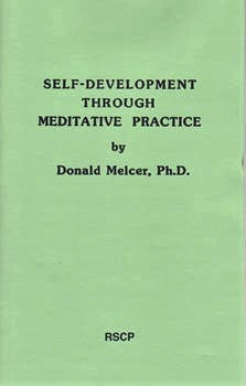 Self Development Through Meditative Practice, by Donald Melcer