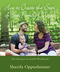 How to Create the Star of Your Family Culture by Sharifa Oppenheimer