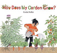 How Does My Garden Grow by Gerda Muller