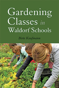 Gardening Classes in Waldorf School by Birte Kaufman