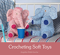 Crocheting Soft Toys, Angelika Wolk-Gerche