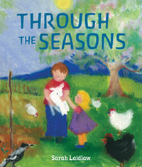 Through The Seasons by Sarah Laidlaw