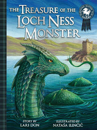 Treasure of the Lock Ness Monster by Lari Don Illustrated by Nataša Ilincic