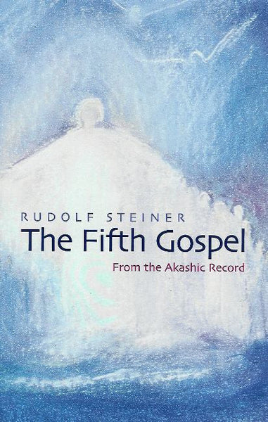 Fifth Gospel, by Rudolf Steiner