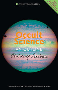 Occult Science: An Outline, by Rudolf Steiner (paperback)