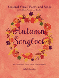 Autumn Songbook, Sally Schweizer