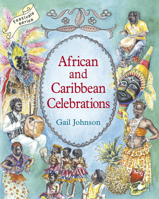 African and Caribbean Celebrations, Gail Johnson