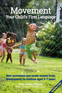 Movement, Your Child's First language, Sally Goddard Blythe