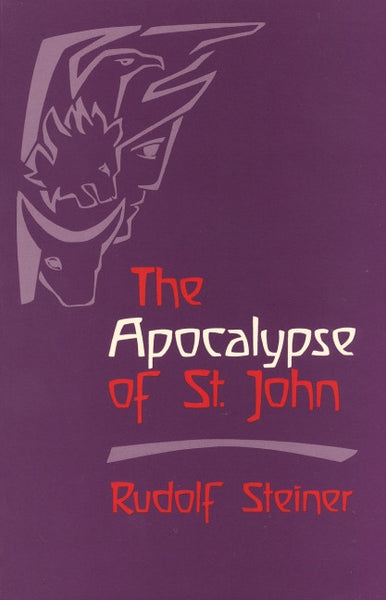 The Apocalypse of St. John, by Rudolf steiner
