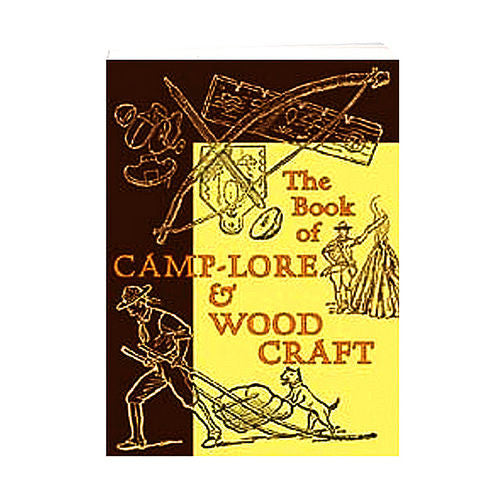 The Book of Camp-Lore and Woodcraft by Daniel Carter Beard