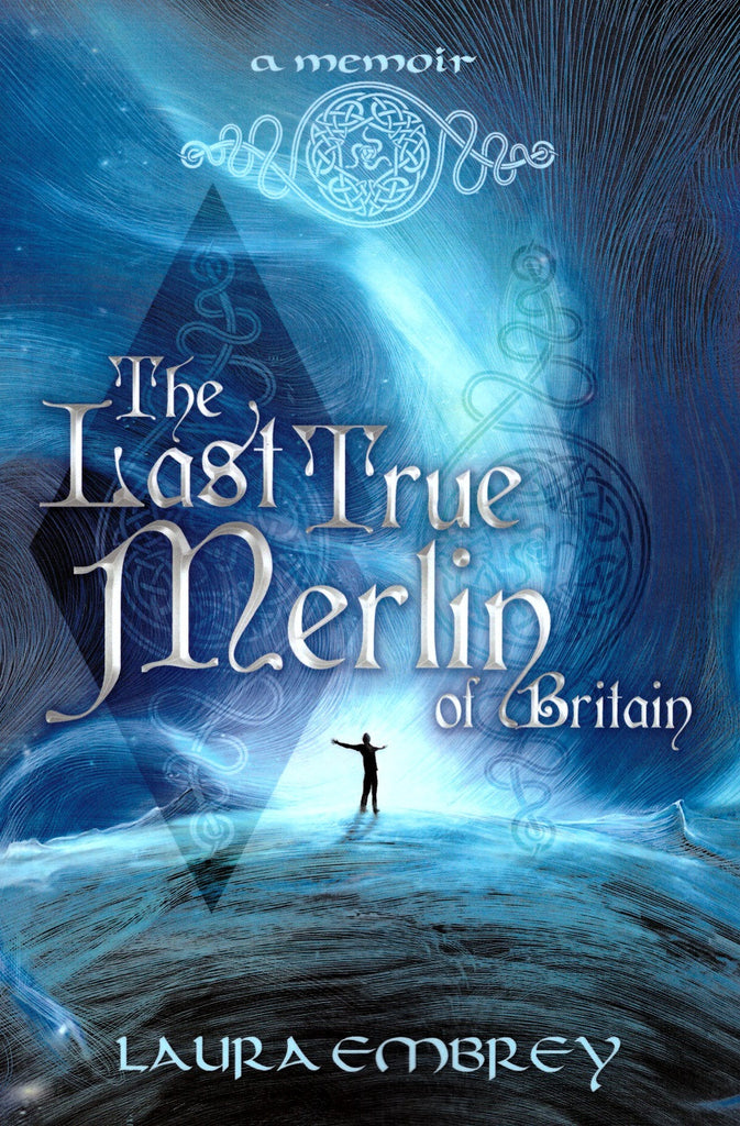 The Last True Merlin of Britain: A Memoir