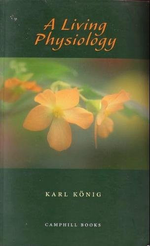 A Living Physiology, by Karl Konig
