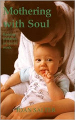 Mothering with Soul, Raising