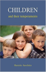 Children & Their Temperments, by Marieke Anschutz