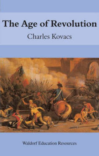 The Age of Revolution, by Charles Kovacs