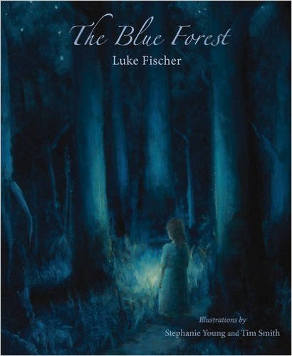 Blue Forest, by Luke Fischer