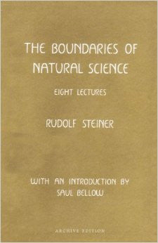 Boundaries of Natural Science, by Rudolf Steiner