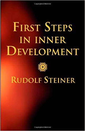 First Steps in Inner Development, Rudolf Steiner