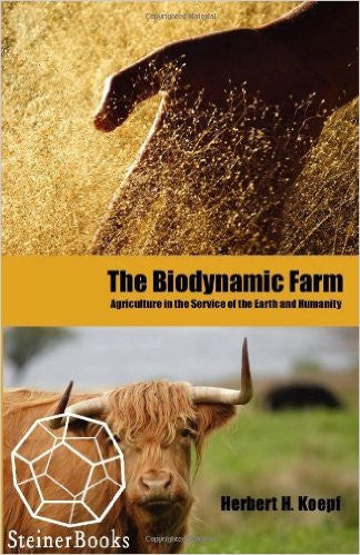 The Biodynamic Farm, by Herbert Koepf