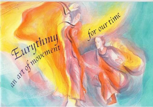 Eurythmy - an Art of Movement for Our Time