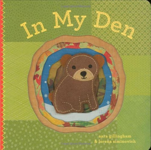 In My Den, by Sara Gillingham and Lorena Siminovich