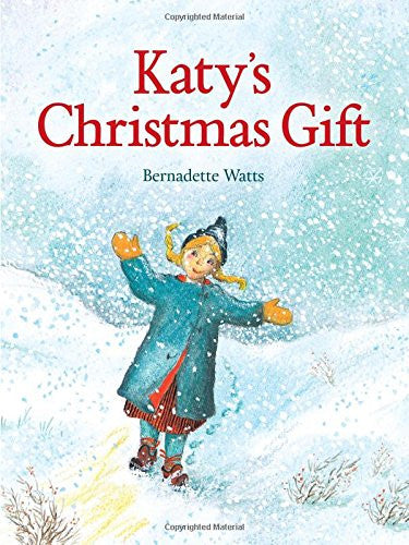 Katy's Christmas Gift, by Bernadette Watts