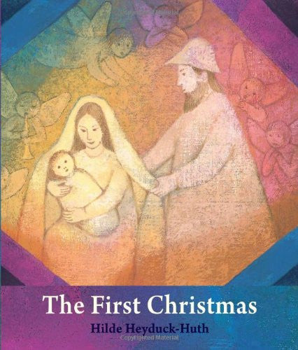 The First Christmas by Hilde Heyduck-Huth