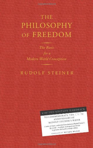 Philosophy of Freedom, Basis for a Modern World Conception (Hard Cover)