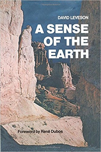 A Sense of the Earth, by David Leveson