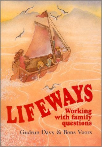 Lifeways: Working with Family