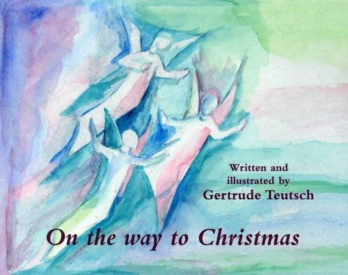 On the Way to Christmas by Gertrude Teutsch