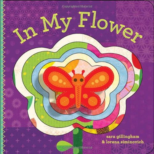 In My Flower, by Sara Gillingham & Lorena Siminovich