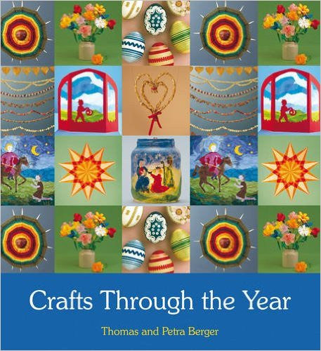 Crafts Through the Year (2nd Ed) by Thomas and Petra Berger