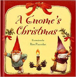 A Gnome's Christmas, by Rien Poortvliet and Bruce Goldstone