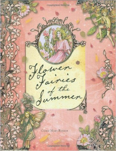 Flower Fairies of the Summer, by Cicely Mary Barker